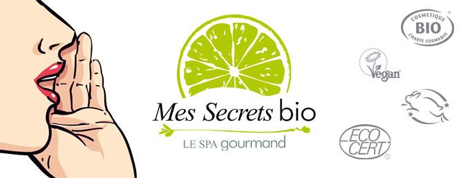 Bienvenue sur Mes Secrets BIO !